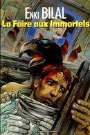 Couverture La Foire aux immortels - La Trilogie Nikopol, tome 1