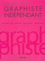 Couverture Profession graphiste indépendant