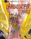 Couverture L'Ambassadeur des Ombres - Valérian, tome 6