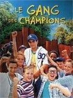 Affiche Le gang des champions