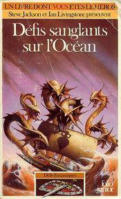 Couverture Défis sanglants sur l'océan - Défis fantastiques, tome 16