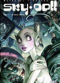 Couverture La Ville jaune - Sky Doll, tome 1