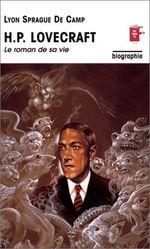 Couverture H.P. Lovecraft - Le roman de sa vie