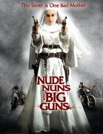 Affiche Nude Nuns with Big Guns