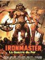 Affiche Iron master, la guerre du fer