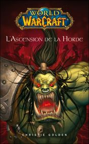 Couverture World of Warcraft : L'Ascension de la Horde