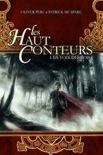 Couverture La Voix des rois - Les Haut-Conteurs, tome 1