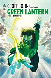 Couverture Sans peur - Geoff Johns présente Green Lantern, tome 1
