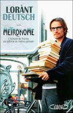 Couverture Métronome, l'histoire de France au rythme du métro parisien