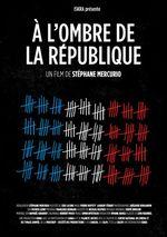 Affiche A l'ombre de la république