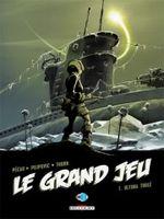 Couverture Ultima Thulé - Le Grand Jeu, tome 1