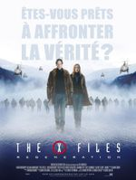 Affiche The X-Files : Régénération