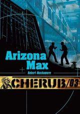 Couverture Arizona Max - Cherub, Mission 3