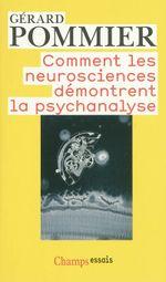 Couverture Comment les neurosciences démontrent la psychanalyse