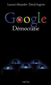Couverture Google Démocratie