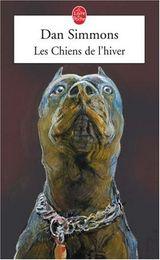 Couverture Les Chiens de l'hiver - Elm Heaven, tome 3