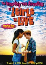 Affiche The incredibly true adventure of two girls in love