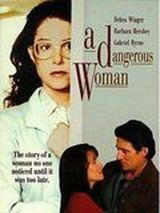 Affiche A Dangerous Woman