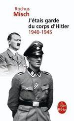 Couverture J'étais garde du corps d'Hitler