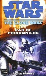 Couverture Pas de prisonniers - Star Wars : The Clone Wars, tome 3