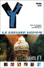 Couverture Trajets d'Y - Y : Le Dernier Homme, tome 10