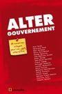 Couverture Altergouvernement, 18 ministres-citoyens pour une réelle alternative