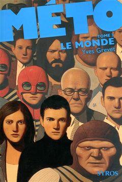 Couverture Le Monde - Méto, tome 3