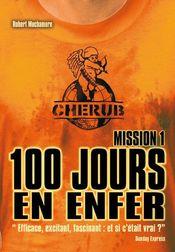 Couverture 100 jours en enfer - Cherub, Mission 1