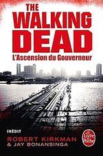 Couverture The Walking Dead : L'Ascension du gouverneur