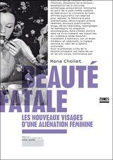 Couverture Beauté fatale: les nouveaux visages d'une aliénation féminine