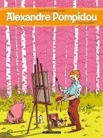 Couverture Lard moderne - Alexandre Pompidou, tome 1