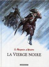 Couverture La Vierge noire - Le Marquis d'Anaon, tome 2