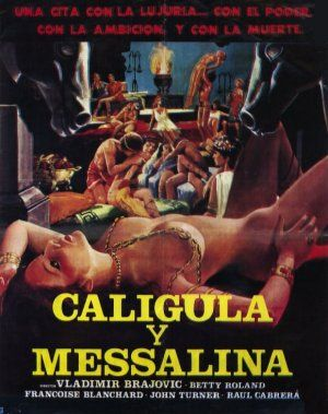 film caligula et messaline