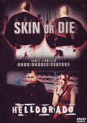 Affiche Skin or Die