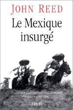 """Résultat de recherche d'images pour """"le Mexique insurgé John Reed 1914 (1975)"""""""