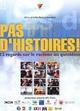 Affiche Pas d'histoires ! 12 regards sur le racisme au quotidien