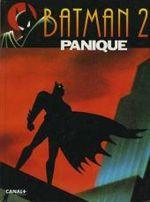Couverture Panique - Batman : La Série animée, tome 2
