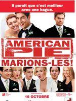 Affiche American Pie : Marions-les !