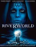 Affiche Riverworld : Le Fleuve de l'éternité