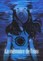 Couverture La mémoire de l'eau, tome 1