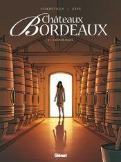 Couverture L'Œnologue - Châteaux Bordeaux, tome 2
