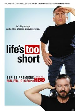 Affiche Life's Too Short