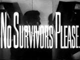 Affiche No Survivors, Please