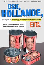 Affiche DSK, Hollande, etc.