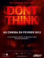 Affiche The Chemical Brothers - Don't Think