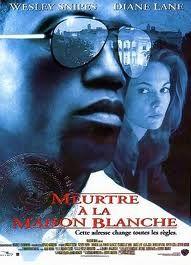 Meurtre à la Maison Blanche - Film (1997) - SensCritique