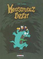 Couverture Monstrueux Bazar - Monstrueux, tome 1