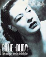 Couverture Billie Holiday, les multiples facettes de Lady Day