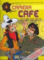 Couverture Et qui plus outre - Caméra Café, tome 4