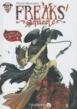 Couverture Le Tango de la Mort - Freaks' Squeele, tome 3